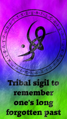 Tribal sigil to remember one's long forgotten past  requested by anonymous
