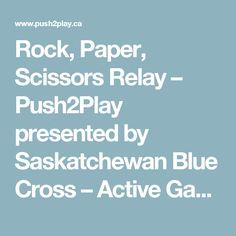 Rock, Paper, Scissors Relay – Push2Play presented by Saskatchewan Blue Cross – Active Games for Kids