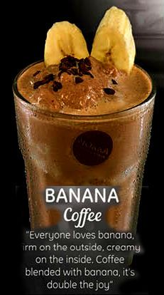 Banana Coffee - one of our special coffee that has a nice smooth tangy taste with a mix taste with coffee, nicely blend