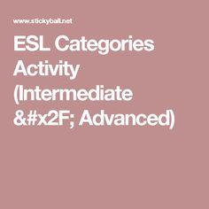 ESL Categories Activity (Intermediate / Advanced)