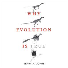 Why Evolution Is True (Unabridged) - Jerry A. Coyne | Science...: Why Evolution Is True (Unabridged) - Jerry A. Coyne | Science… #Science