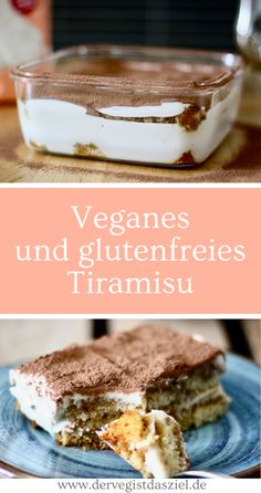 Vegan and gluten-free tiramisu - the veg is the Veganes und glutenfreies Tiramisu – Der Veg ist das Ziel. vegan and gluten-free tiramisu, tiramisu, vegan, gluten-free - Healthy Dessert Recipes, Gluten Free Desserts, Vegan Gluten Free, Easy Desserts, Gluten Free Recipes, Cake Recipes, Vegan Recipes, Recipes Dinner, Dairy Free