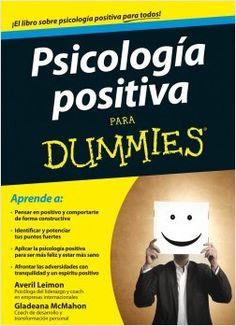 ¡Aplica los principios de la psicología positiva para descubrir todo tu potencial en distintas áreas de tu vida!