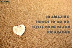 20 of the best things to do on Little Corn Island, Nicaragua, from somebody who feel in love with place and didn't manage to leave for a whole year!