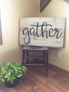 Gather sign. Wood wall art. Word art. Reclaimed wood sign. Farm house decor. Home decor.