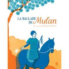 La ballade de Mulan - Clémence Pollet