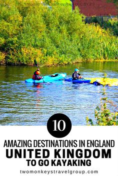If you're looking for something adventurous to do while visiting the United Kingdom, then you should consider kayaking! Here is a list of 10 AMAZING DESTINATIONS IN ENGLAND, UNITED KINGDOM TO GO KAYAKING.