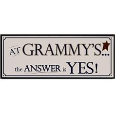 At Grammy's the answer is YES!