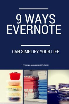 9 ways to use evernote to simplify your life