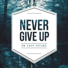 Never give up on your dreams Short Inspirational Quotes, You Gave Up, Giving Up, Never Give Up, Awakening, Dreaming Of You, Spirituality, Dreams, Motivation