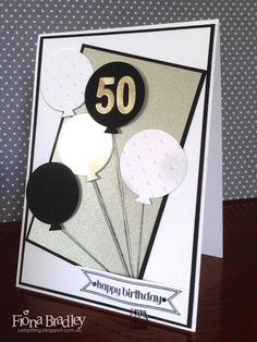 50th birthday balloons - Stampin' Up! - Just Spiffing by Fiona Bradley