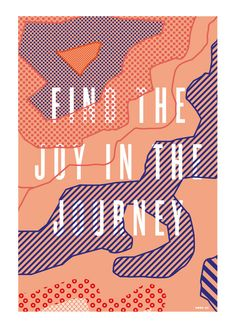 Find the joy in the Journey