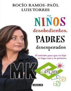 Ninos desobedientes, padres desesperados rocio ramos paul y luis torres by Alejandro J P Gutiérrez
