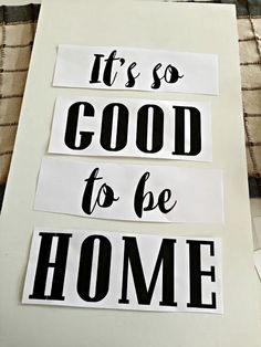Thrifty Decor Chick: It's so good to be home (DIY art!).  Wood is 14 x 24. Complete instructions on this posting.