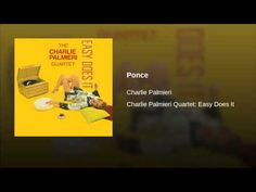 """Ponce""  - CHARLIE PALMIERI"