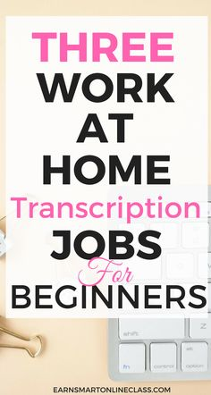Thinking of venturing into the world of transcription? Get this 3 work at home transcription jobs for beginners! Work From Home Careers, Online Work From Home, Work From Home Tips, Make Money From Home, Way To Make Money, Transcription Jobs For Beginners, Transcription Jobs From Home, Earn Money Online, Online Jobs