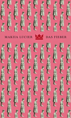 Königskinder Verlag, Makiia Lucier, Das Fieber, Cover: © SUSE KOPP :: BUCHGESTALTUNG