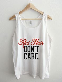 Red Hair Don't Care Typography Unisex Tank Top
