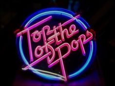 Top of the Pops pink and blue retro neon sign Top 40 Songs, 80s Icons, Show Logo, 80s Aesthetic, Aesthetic Vintage, Christmas Tops, 90s Party, 80s Kids, My Childhood Memories