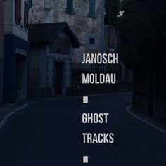 janosch moldau ghost tracks remix ep will be out in 2016