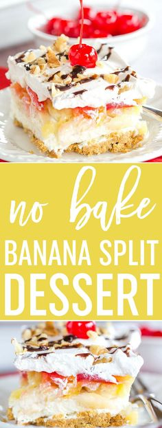 No Bake Banana Split Dessert is a classic! Layers of graham cracker crust, cream cheese filling, banana, pineapple, strawberries, whipped cream, nuts, chocolate & a cherry on top! via @browneyedbaker