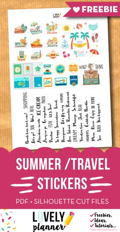 Download this set of free summer travel stickers for your travel journal, planner, etc. Pdf and silhouette print and cut files included. More freebies for your planner on lovelyplanner.com