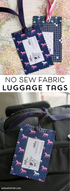 DIY Fabric Luggage Tags; so easy to make they are no sew by Melissa of polkadotchair.com
