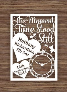 The Moment Time Stood Still (for) New Baby PDF SVG (Commercial Use) Instant Download Digital Papercut Template