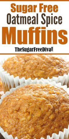 Sugar Free Oatmeal Spice Muffins, perfect muffin or cupcake recipe without added sugar for breakfast dessert or snack! Sugar Free Oatmeal, Sugar Free Muffins, Sugar Free Breakfast, Sugar Free Cookies, Breakfast Dessert, Cookies Kids, Breakfast Items, Sugar Free Deserts, Sugar Free Recipes