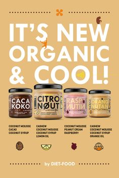 our new creams based on nuts and coconut mouse - delicious, funky, organic