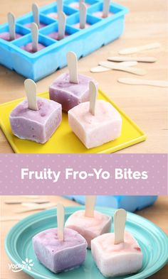 Fruity Fro-Yo Bites are a fun mini treat everyone will love! To make: Add your favorite Yoplait Original or Yoplait Whips! flavor to an ice cube tray, pop a mini craft stick into each one and freeze.