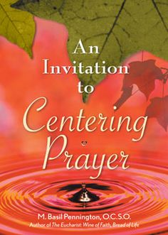 "An Invitation to Centering Prayer. This book is designed for those seeking to enrich their prayer life. Developing the discipline of regular centering prayer or ""lectio divina"" will help you reach inner communication with God."