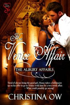 Her Venice Affair (The Albury Affairs by Christina OW Book Review Sites, Book Reviews, Book 1, The Book, Books To Read, My Books, Types Of Books, Fantasy Romance, Free Kindle Books