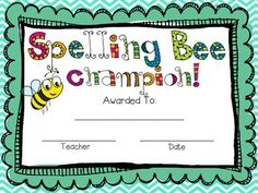 Use this spelling bee reward template for your star spellers! Bee Certificate, Certificate Templates, Spell Bee Competition, School Worksheets, Seasons Worksheets, Bee Activities, Free Printable Certificates, Award Template, Preschool Graduation