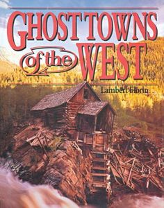 Download free Ghost Towns of the West pdf