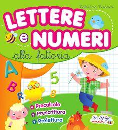 Lettere e numeri alla fattoria by ELI Publishing - issuu