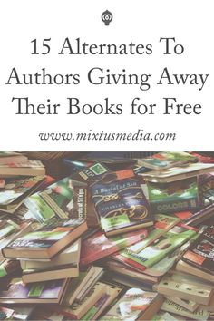 I'm not a fan of authors giving their entire book away for free - and I don't think you are either! Click here to discover 15 alternatives that will give you bigger results.