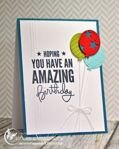 Amazing Birthday from Joyful Creations with Kim.  Stamps by Simon Says Stamp.  Balloon dies from L'il Inkers.