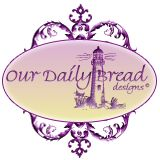 Our Daily Bread Designs   NEW STORE Website Launch!