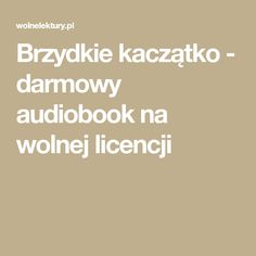 Brzydkie kaczątko - darmowy audiobook na wolnej licencji Audiobook