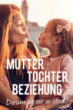 Forscher haben herausgefunden, dass die Beziehung zwischen Müttern und Töchtern die stärkste aller Eltern-Kind-Bindungen ist. #Mutter #Mama Crazy Girls, Mothers Love, Kids And Parenting, Good Times, To My Daughter, Coaching, Life Hacks, Father, Teen