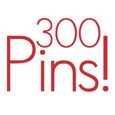 300 pins!