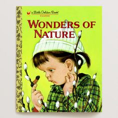 One of my favorite discoveries at WorldMarket.com: Wonders of Nature, a Little Golden Book