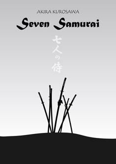 "the greatest samurai film of all time ""Seven Samurai"" This minimalist poster was done by Gunther Heinrich"