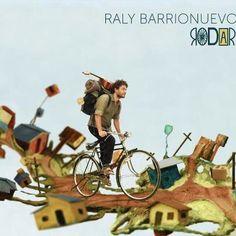 Raly Barrionuevo - Rodar (2012)