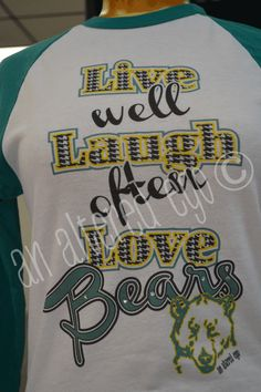 Live Well Baylor Bears Raglan-baylor  bu  bears  football  mom  raglan