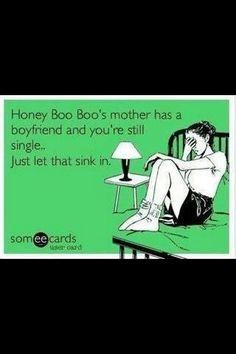 Honey boo boo lol