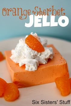 Orange sherbet jello dessert; only four ingredients. Could do this with raspberry or strawberry, even lime...