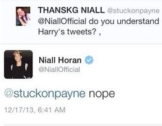 Niall Horan ... Sometimes Harrys tweets can be so confusing