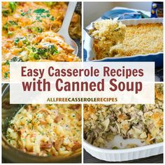 Canned Soup Recipes: 15 Easy Casserole Recipes with Canned Soup | AllFreeCasseroleRecipes.com